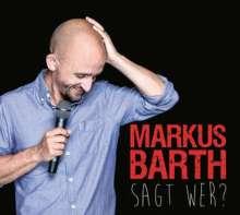Markus Barth: Sagt wer?, 2 CDs