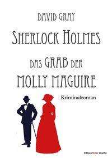 David Gray: Sherlock Holmes, Buch