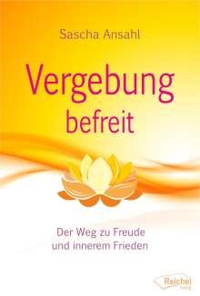 Sascha Ansahl: Vergebung befreit, Buch