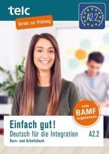 Milena Angioni: Einfach gut! Deutsch für die Integration A2.2. Kurs- und Arbeitsbuch, Buch