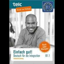 Milena Angioni: Einfach gut! Deutsch für die Integration B1.1. Intensivtraining, Buch