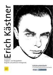 Victoria Garza Mendia: Erich Kästner - Neun Gedichte im Unterricht - Schülerarbeitsheft, Buch