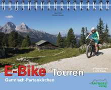 Susi Plott: E-Bike Touren Garmisch-Partenkirchen Band 1, Buch