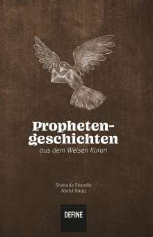Shahada Sharelle Abdul Haqq: Prophetengeschichten aus dem Weisen Koran, Buch