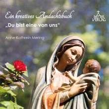 Anne-Kathrein Mering: Du bist eine von uns, Buch