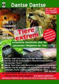Dantse Dantse: Tiere extrem! Der Sammelband: Gejagt von einer Grünen Mamba! & Plötzlich einem Gorilla gegenüber! (farbig), Buch