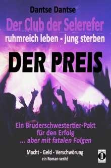 Dantse Dantse: Der Club der Selerefer ruhmreich leben - jung sterben: DER PREIS, Buch