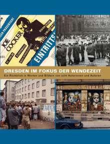 Michael Schmidt: Dresden im Focus der Wendezeit, Buch