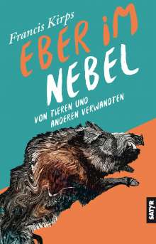 Francis Kirps: Eber im Nebel, Buch