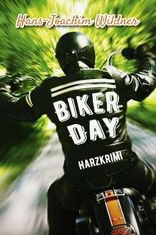Hans-Joachim Wildner: Biker Day, Buch
