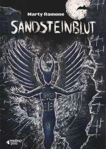 Marty Ramone: Sandsteinblut - Elbsandstein Horror-Thriller (Hardcore), Buch