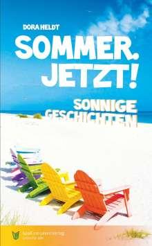 Dora Heldt: Sommer. Jetzt!, Buch