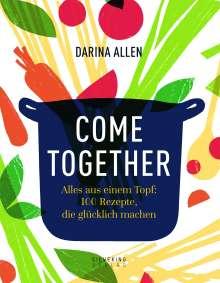 Darina Allen: Come Together, Buch