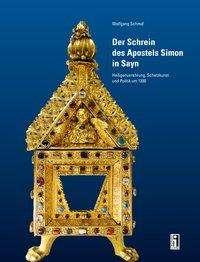 Wolfgang Schmid: Der Schrein des Apostels Simon in Sayn, Buch