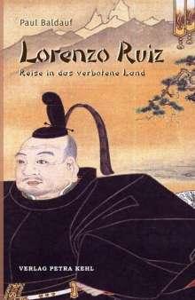 Paul Baldauf: Lorenzo Ruiz, Buch