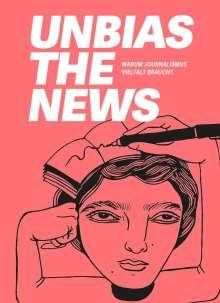 Michaela Cavanagh: Unbias the News, Buch