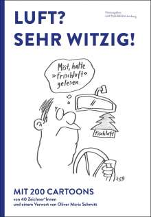 Luft? Sehr witzig! / Hrsg. Luftmuseum Amberg e.V., Buch