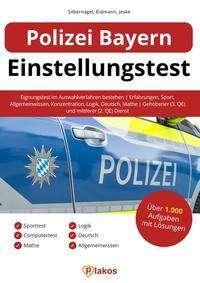 Philipp Silbernagel: Polizei Bayern Einstellungstest, Buch