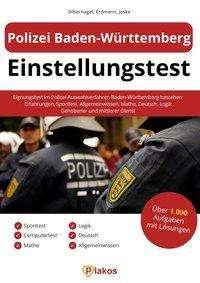 Philipp Silbernagel: Polizei Baden-Württemberg Einstellungstest, Buch