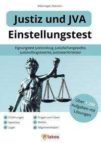 Philipp Silbernagel: Einstellungstest Justiz und JVA, Buch