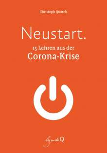 Christoph Quarch: Neustart., Buch