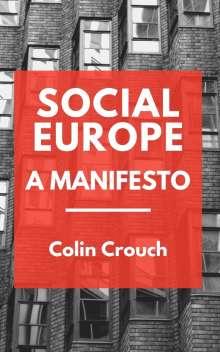 Colin Crouch: Social Europe - A Manifesto, Buch