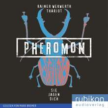 Rainer Wekwerth: Pheromon 3: Sie jagen dich, MP3-CD