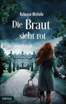 Rebecca Michéle: Die Braut sieht rot, Buch