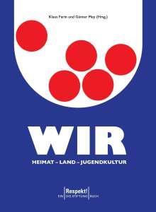Wir. Heimat - Land - Jugendkultur, Buch