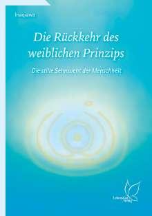 Inaqiawa: Die Rückkehr des weiblichen Prinzips, Buch