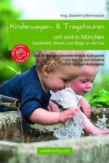 Katharina von Droste: Kinderwagen- & Tragetouren um und in München, Buch