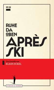 Klaus Eckel: Après Ski, Buch