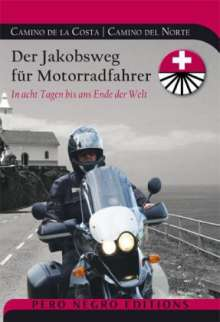 Rod Hützen: Der Jakobsweg für Motorradfahrer - Camino de la Costa. Camino del Norte, Buch