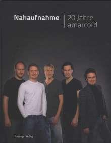 Amarcord Ensemble - Nahaufnahme / 20 Jahre Amarcord (Buch + 2 CDs), 2 CDs