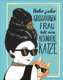 Lulu Mayo: Hinter jeder großartigen Frau steht eine besondere Katze, Buch