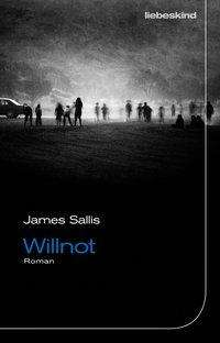 James Sallis: Willnot, Buch