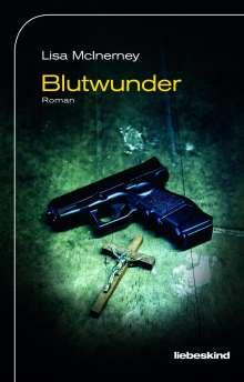 Lisa Mcinerney: Blutwunder, Buch
