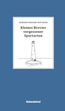 Edward Brooke-Hitching: Kleines Brevier vergessener Sportarten, Buch