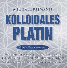 Michael Reimann: Kolloidales Platin [Alpha Flow], CD