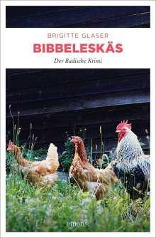 Brigitte Glaser: Bibbeleskäs, Buch