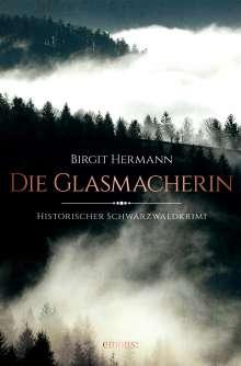 Birgit Hermann: Die Glasmacherin, Buch