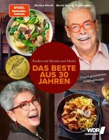 Martina Meuth: Kochen mit Martina und Moritz - Das Beste aus 30 Jahren, Buch