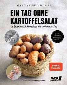 Martina Meuth: Ein Tag ohne Kartoffelsalat ist kulinarisch betrachtet ein verlorener Tag, Buch