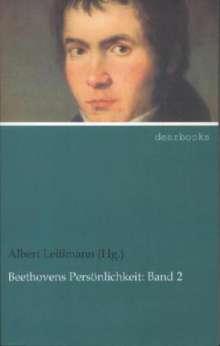 Leißmann (Hg. ), Albert: Beethovens Persönlichkeit: Band 2, Buch