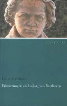 Franz Grillparzer: Erinnerungen an Ludwig van Beethoven, Buch