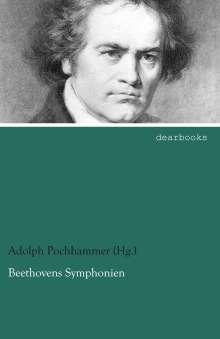 Pochhammer (Hg. ), Adolph: Beethovens Symphonien, Buch