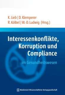 Interessenkonflikte, Korruption und Compliance im Gesundheitswesen, Buch