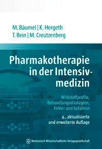 Monika Bäumel: Pharmakotherapie in der Intensivmedizin, Buch