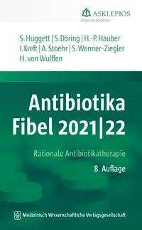 Susanne Huggett: Antibiotika-Fibel 2021/22, Buch