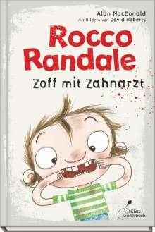 Alan MacDonald: Rocco Randale 11 - Zoff mit Zahnarzt, Buch